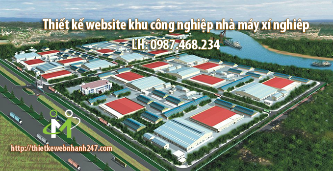 Thiết kế website khu công nghiệp, xí nghiệp, nhà máy uy tín chuyên nghiệp