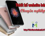 Thiết kế website bán điện thoại chuyên nghiệp chuẩn SEO giá rẻ