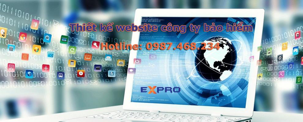 Thiết kế web công ty bán bảo hiểm uy tín chuyên nghiệp dễ lên top Google