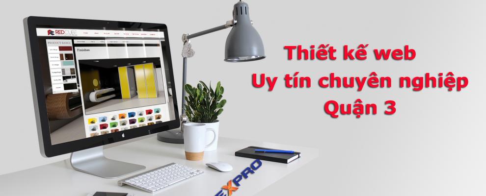 Thiết kế website tại quận 3 uy tín chuyên nghiệp TPHCM