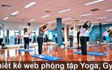 Thiết kế web phòng tập Gym, Yoga, thể hình đẹp chuẩn SEO