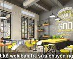 Thiết kế web bán trà sữa chuyên nghiệp dễ dàng lên top Google