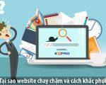Tại sao website lại chạy chậm và cách khắc phục tối ưu