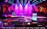Thiết kế web dịch vụ âm thanh, ánh sáng chuyên nghiệp