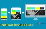 Thiết kế web chuẩn di động là gì?