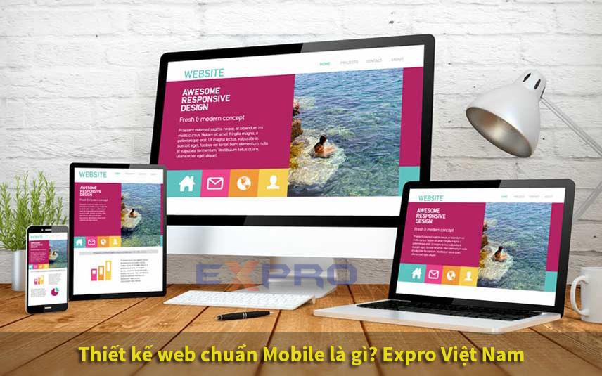 Thiết kế website chuẩn mobile là gì