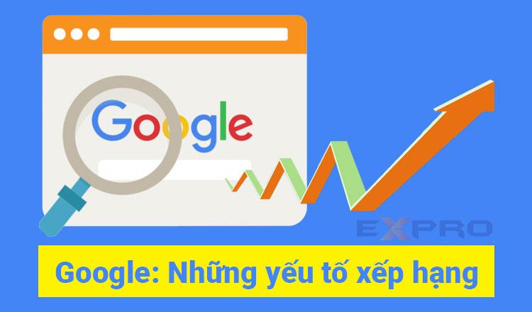 Google sẽ đánh giá thứ hạng website dựa theo yếu tố nào