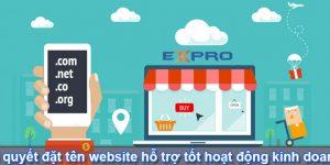 Bí quyết đặt tên miền website hỗ trợ tốt hoạt động kinh doanh của doanh nghiệp