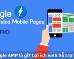 AMP là gì? Lợi ích của AMP của  website chuẩn SEO