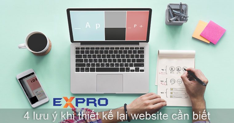 4 lưu ý cần biết khi thiết kế lại website