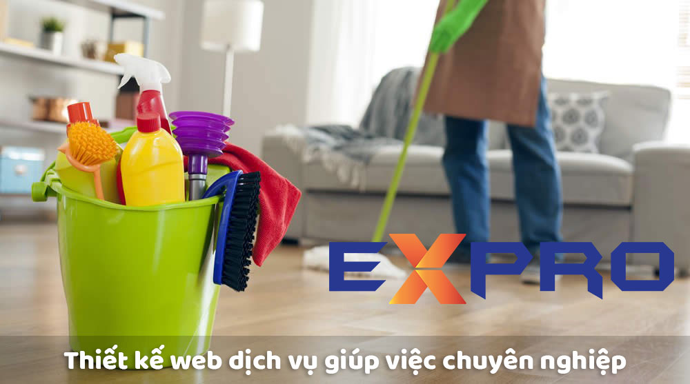 Thiết kế web dịch vụ giúp việc uy tín chuyên nghiệp