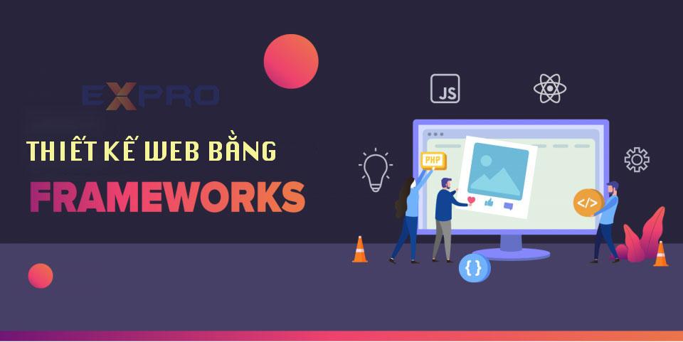 Top 5 frameworks thiết kế web được sử dụng tốt nhất