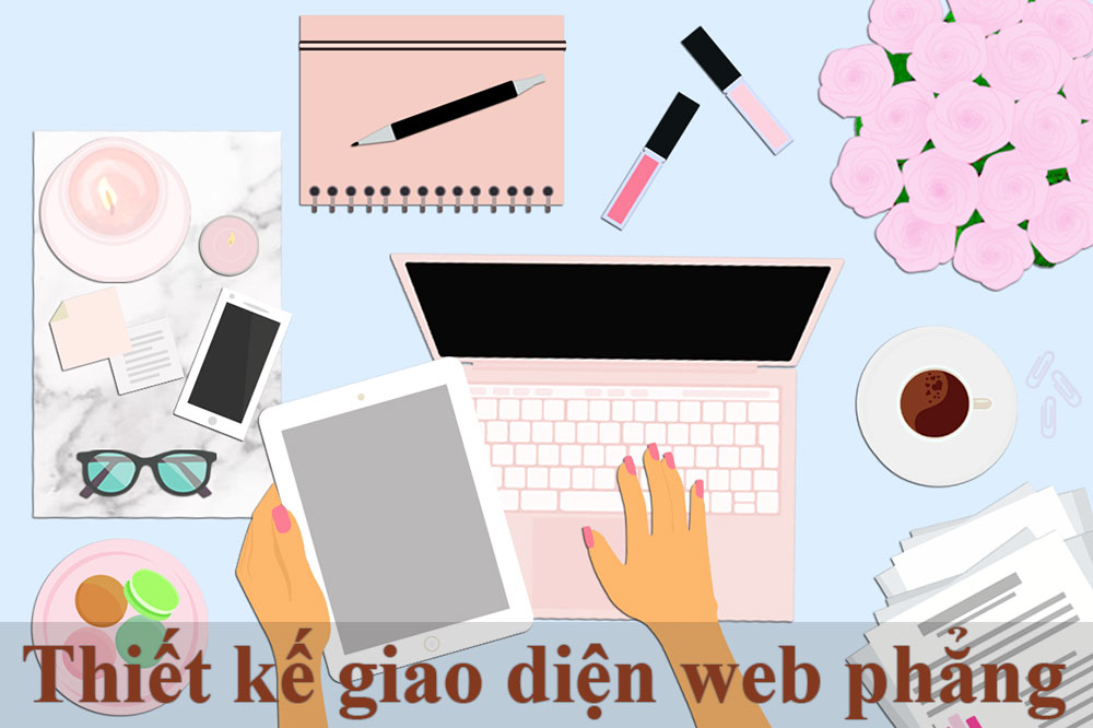 Thiết kế giao diện phẳng
