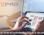 6 mẹo để thiết kế website đẹp thu hút khi có ít sản phẩm kinh doanh?